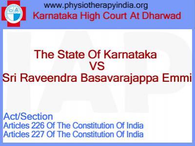 The State Of Karnataka vs Sri Raveendra Basavarajappa Emmi