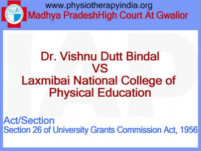 Dr. Vishnu Dutt Bindal vs Laxmibai National College of Physical Education