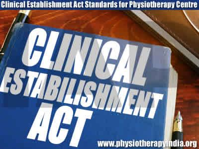 Clinical Establishment Act Standard for Physiotherapy Centre