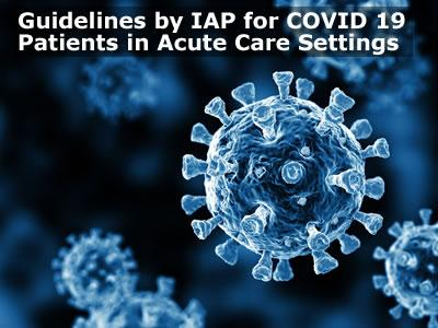 Guidelines by IAP for COVID 19
